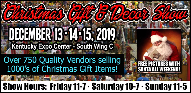 Stewart Promotions' Christmas Gift & Decor Show - Louisville, KY!
